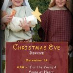 Christmas Eve Services - 4pm: For the Young & Young at Heart
