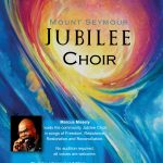 Mount Seymour Jubilee Choir Rehearsal - CANCELLED UNTIL FURTHER NOTICE