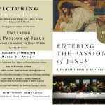 Book Study: Picturing Ourselves in the Story of Jesus's Last Week - Tuesdays March 3-April 7 at 1pm & 7pm