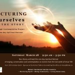 One-Day Spiritual Retreat - Saturday March 28 from 9:30am-3:30pm
