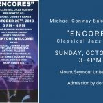 "Michael Conway Baker presents ""Encores"" - October 20, 2019 at 3pm"