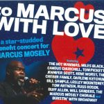 SHOW SOLD OUT: Support Marcus Here