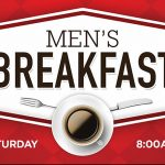 Men's Breakfast |  Saturday  |  CANCELLED