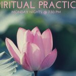 Monday Spiritual Practices Return this Fall!